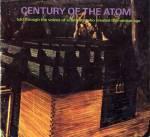 """""""Century of the Atom."""""""