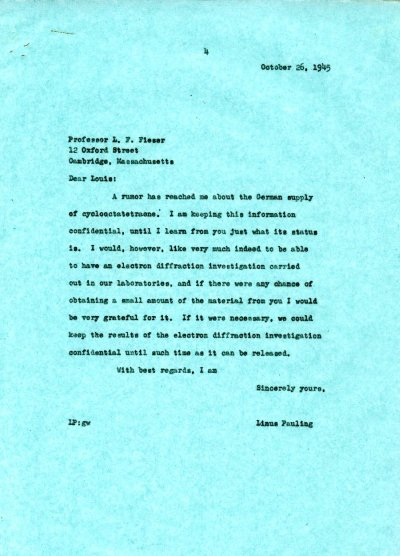 Letter from Linus Pauling to Louis F. Fieser. Page 1. October 26, 1945