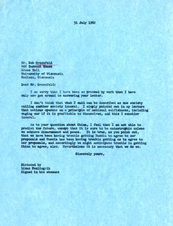 Letter from Linus Pauling to Bob Grossfeld. Page 1. July 31, 1962