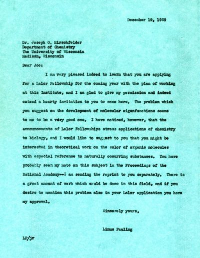 Letter from Linus Pauling to Joseph O. Hirschfelder. Page 1. December 19, 1939