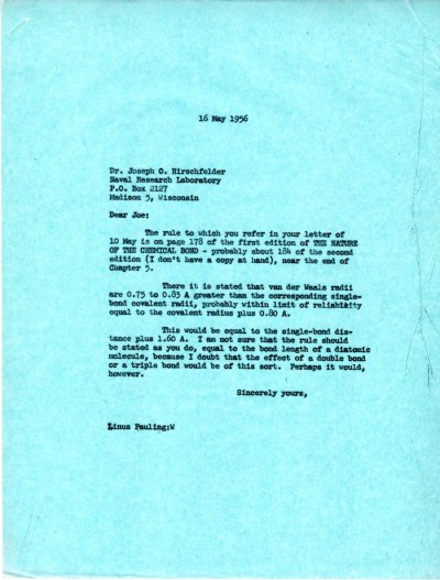 Letter from Linus Pauling to Joseph O. Hirschfelder. Page 1. May 16, 1956