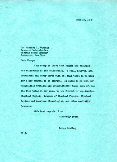 Letter from Linus Pauling to Maurice Huggins. Page 1. June 10, 1940
