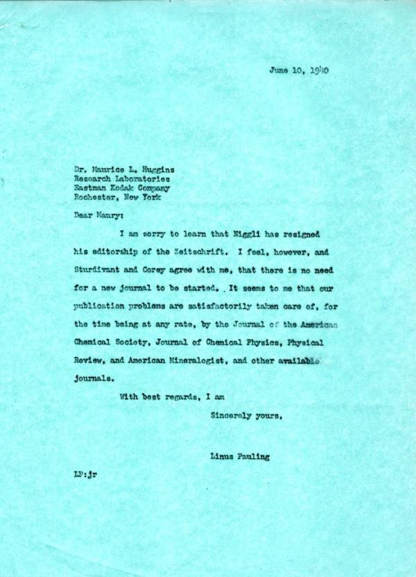 Letter from Linus Pauling to Maurice Huggins.Page 1. June 10, 1940