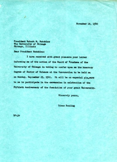 Letter from Linus Pauling to Robert Hutchins.Page 1. November 18, 1940