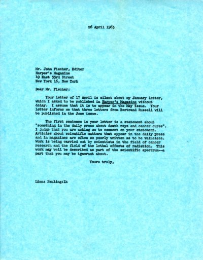 Letter from Linus Pauling to John Fischer.Page 1. April 26, 1963