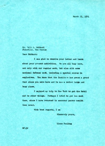 Letter from Linus Pauling to Walt Hubbard. Page 1. March 21, 1941