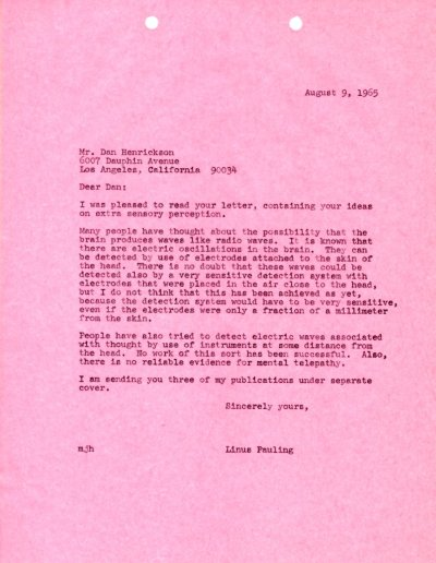 Letter from Linus Pauling to Dan Henrickson. Page 1. August 9, 1965