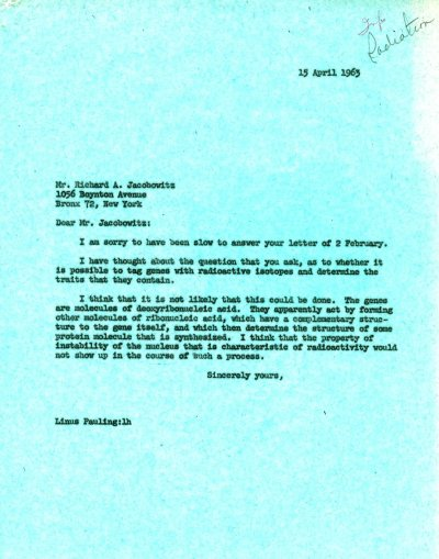 Letter from Linus Pauling to Richard A. Jacobwitz. Page 1. April 15, 1963