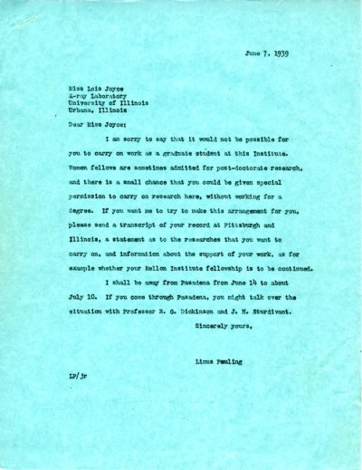 Letter from Linus Pauling to Lois Joyce. Page 1. June 7, 1939