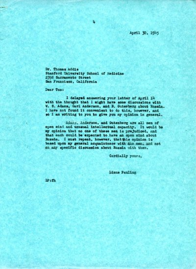 Letter from Linus Pauling to Thomas Addis. Page 1. April 30, 1945