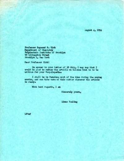 Letter from Linus Pauling to Raymond E. Kirk. Page 1. August 4, 1954
