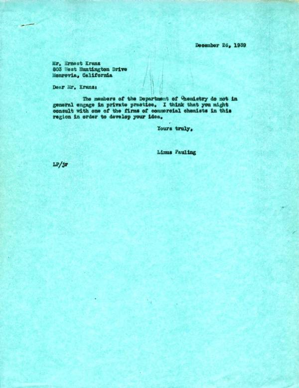 Letter from Linus Pauling to Ernest Kranz.Page 1. December 26, 1939
