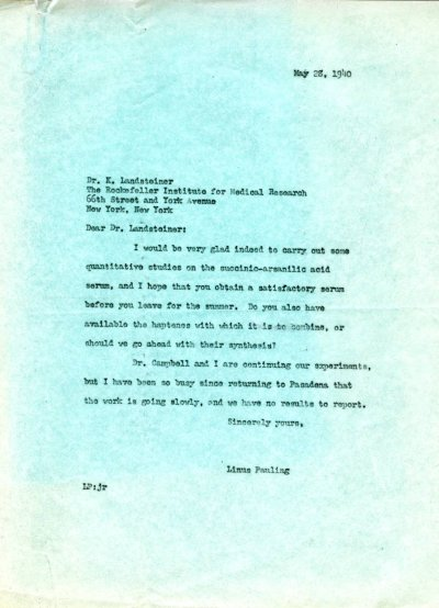 Letter from Linus Pauling to Karl Landsteiner. Page 1. May 28, 1940