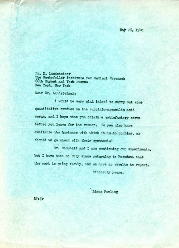 Letter from Linus Pauling to Karl Landsteiner.Page 1. May 28, 1940
