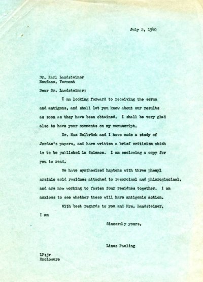 Letter from Linus Pauling to Karl Landsteiner. Page 1. July 2, 1940
