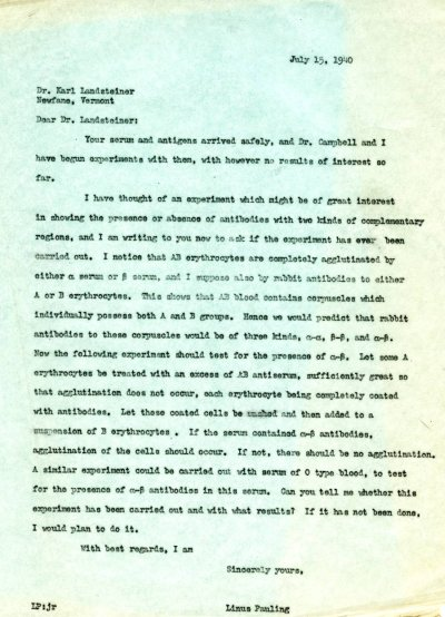 Letter from Linus Pauling to Karl Landsteiner. Page 1. July 15, 1940