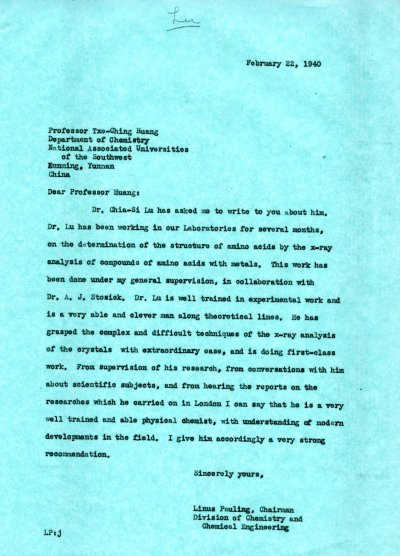Letter from Linus Pauling to Txe-Ching Huang. Page 1. February 22, 1940