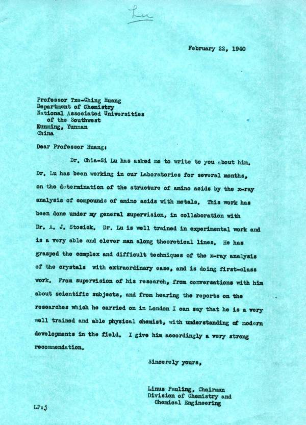 Letter from Linus Pauling to Txe-Ching Huang.Page 1. February 22, 1940