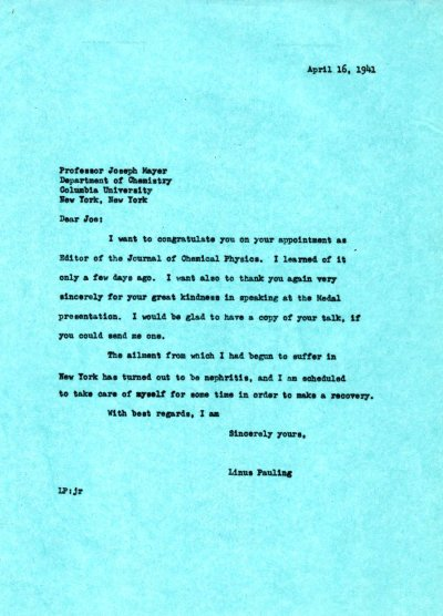 Letter from Linus Pauling to Joseph Mayer.Page 1. April 16, 1941