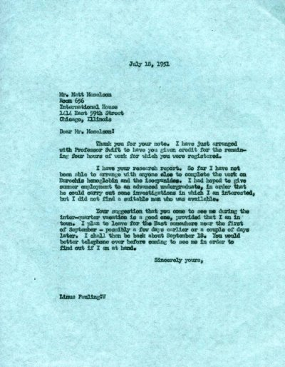 Letter from Linus Pauling to Matthew Meselson.Page 1. July 18, 1951