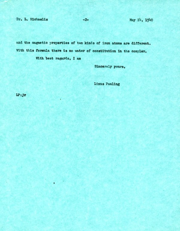 Letter from Linus Pauling to Leonor Michaelis.Page 2. May 14, 1940