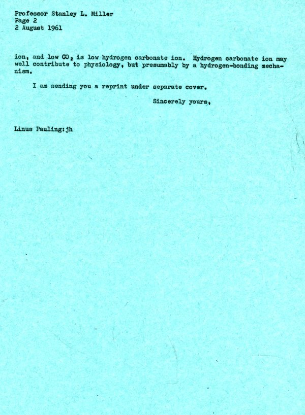 Letter from Linus Pauling to Stanley L. Miller.Page 2. August 2, 1961