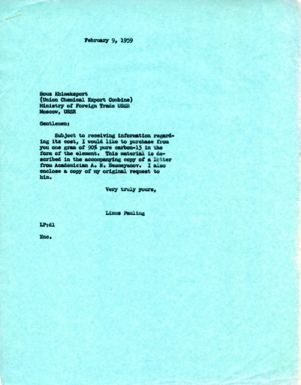 Letter from Linus Pauling to Sous Khimeksport.Page 1. February 9, 1959