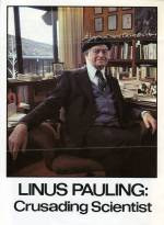 "Promotional flyer for ""Linus Pauling: Crusading Scientist."""