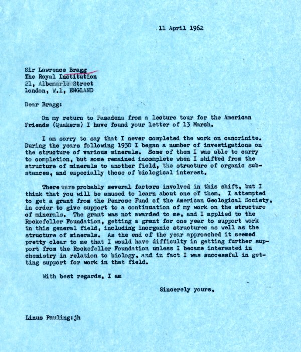 Letter from Linus Pauling to W.L. Bragg.Page 1. April 11, 1962