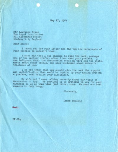 Letter from Linus Pauling to William Lawrence Bragg. Page 1. May 17, 1967