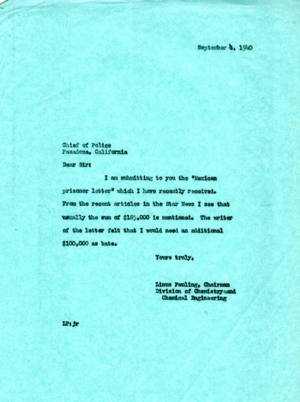 Letter from Linus Pauling to the Chief of Police, Pasadena, California. Page 1. September 4, 1940