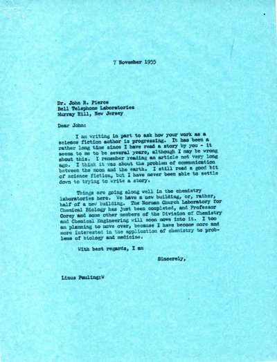 Letter from Linus Pauling to John R. Pierce. Page 1. November 7, 1955