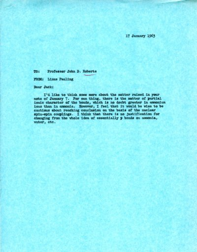 Memo from Linus Pauling to John D. Roberts. Page 1. January 17, 1963