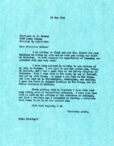 Letter from Linus Pauling to G.B. Bodman Page 1. May 28, 1953