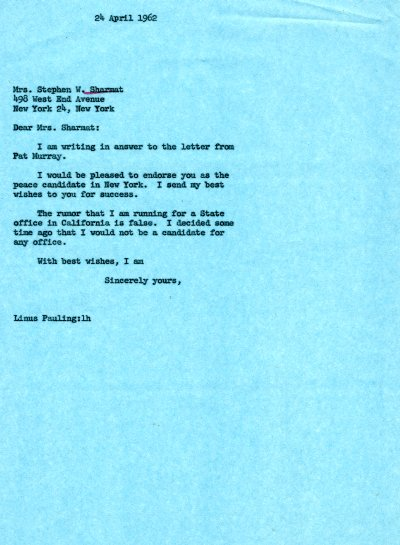 Letter from Linus Pauling to Mrs. Stephen W. Sharmat. Page 1. April 24, 1962