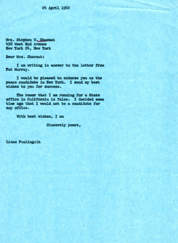 Letter from Linus Pauling to Mrs. Stephen W. Sharmat.Page 1. April 24, 1962