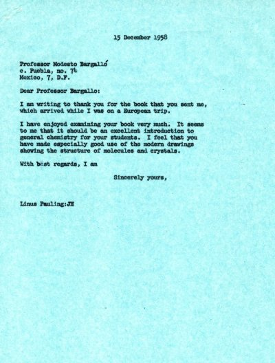 Letter from Linus Pauling to Modesto Bargallo. Page 1. December 15, 1958
