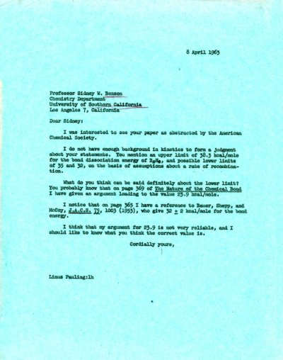 Letter from Linus Pauling to Sidney Benson. Page 1. April 8, 1963