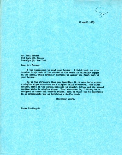 Letter from Linus Pauling to Paul Brumer. Page 1. April 19, 1963