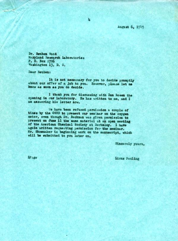 Letter from Linus Pauling to Reuben E. Wood.Page 1. August 6, 1945