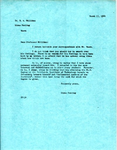 Letter from Linus Pauling to Robert A. Millikan. Page 1. March 13, 1944
