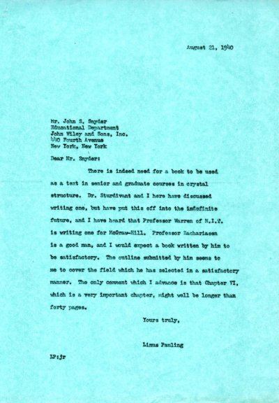 Letter from Linus Pauling to John S. Snyder. Page 1. August 21, 1940