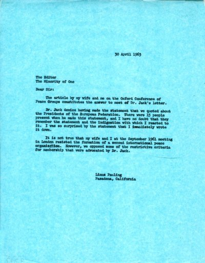 Linus Pauling to the editor of Minority of One. Page 1. April 30, 1963
