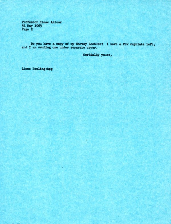Letter from Linus Pauling to Isaac Asimov. Page 2. May 31, 1963