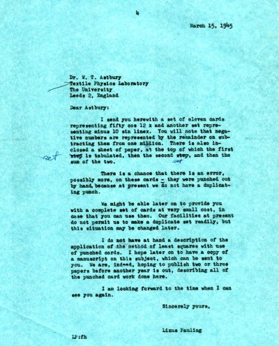 Letter from Linus Pauling to William T. Astbury. Page 1. March 15, 1945