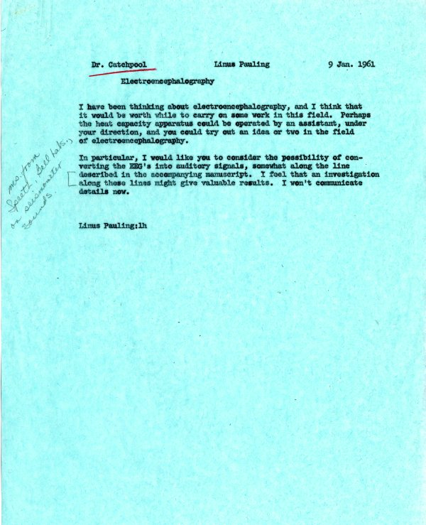 Memorandum from Linus Pauling to Frank Catchpool.Page 1. January 9, 1961