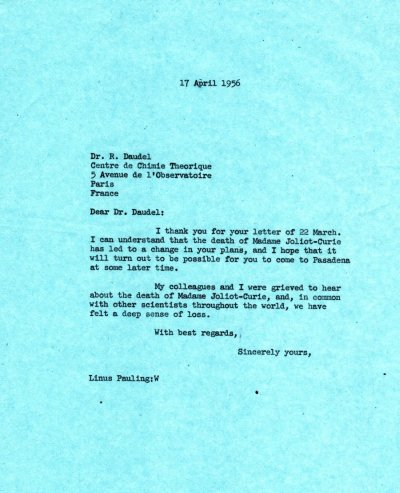 Letter from Linus Pauling to Raymond Daudel. Page 1. April 17, 1956