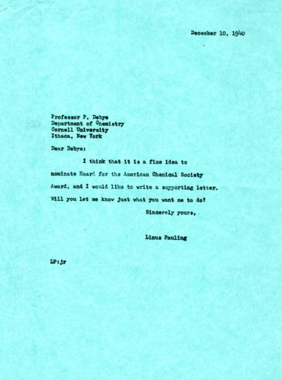 Letter from Linus Pauling to Peter Debye. Page 1. December 10, 1940