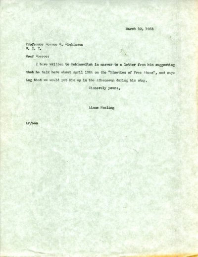 Letter from Linus Pauling to Roscoe Dickinson. Page 1. March 10, 1938