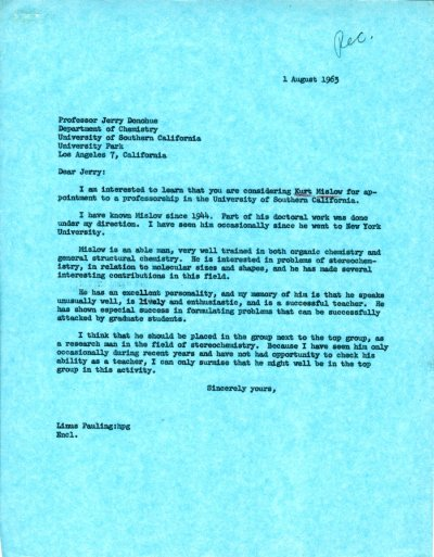 Letter from Linus Pauling to Jerry Donohue.Page 1. August 1, 1963